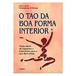 Livro - Tao da Boa Forma Interior, o
