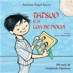 Livro - Tatsuo e a Lua de Mochi