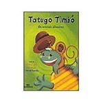 Livro - Tatugo Timbó - os Animais Silvestres