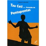 Livro - Tau Ceti e a Pirâmide de Pentapontas