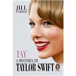 Livro - Tay a História de Taylor Swift