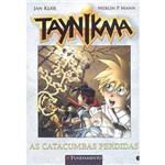 Livro - Taynikma: as Catacumbas Perdidas