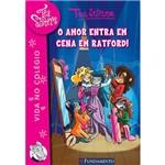 Livro - Tea Sisters 01: o Amor Entra em Cena em Ratford!