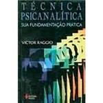 Livro - Técnica Psicanalítica: Sua Fundamentação Prática