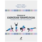 Livro - Técnicas de Exercícios Terapêuticos: Estratégias de Intervenção Musculoesquelética