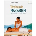 Livro - Técnicas de Massagem - Aprimorando a Arte do Toque - Vol. 1
