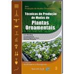 Livro Técnicas de Produção de Mudas de Plantas Ornamentais