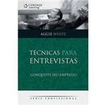 Livro - Técnicas para Entrevistas: Conquiste Seu Emprego