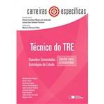 Livro - Técnico do TRE - Questões Comentadas, Estratégias de Estudo - Carreiras Específicas