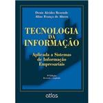 Livro - Tecnologia da Informação: Aplicada a Sistemas de Informação Empresariais