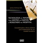 Livro - Tecnologia de Informação para Gestão de Custos e Resultados no Hospital