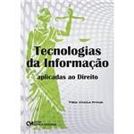 Livro - Tecnologias da Informação: Aplicadas ao Direito