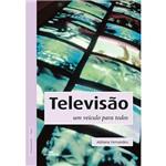 Livro - Televisão: um Veículo para Todos