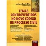 Livro - Temas Controvertidos no Novo Código de Processo Civil