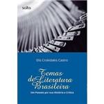 Livro - Temas de Literatura Brasileira: um Passeio por Sua História e Crítica