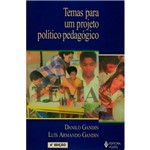 Livro - Temas para um Projeto Politico-Pedagogico
