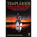 Livro - Templários: História da Ordem dos Pobres Cavaleiros de Cristo e do Templo de Salomão