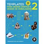 Livro - Templates para Design Gráfico e Design de Embalagem 2