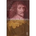 Livro - Tempos de Nassau: um Príncipe em Pernambuco