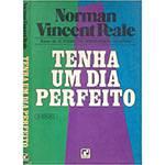 Livro - Tenha um Dia Perfeito