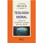 Livro - Teologia Moral: a Busca dos Fundamentos e Princípios para uma Vida Feliz