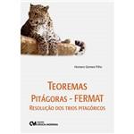 Livro - Teoremas Pitágoras - Fermat - Resolução dos Trios Pitagóricos