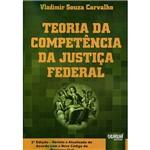 Livro - Teoria da Competência da Justiça Federal