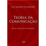 Livro - Teoria da Comunicação: Ideias, Conceitos e Métodos