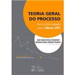 Livro - Teoria Geral do Processo: em Conformidade com o Novo CPC
