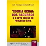 Livro - Teoria Geral dos Recursos e o Novo Código de Processo Civil