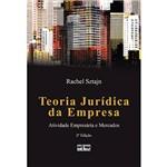 Livro - Teoria Jurídica da Empresa - Atividade Empresária e Mercados