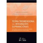 Livro - Teoria Tridimensional das Integrações Supranacionais