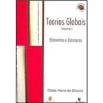 Livro - Teorias Globais e Suas Revoluções: Elementos e Estruturas Vol. 1