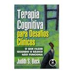 Livro - Terapia Cognitiva para Desafios Clínicos