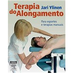 Livro - Terapia do Alongamento - para Esportes e Terapias Manuais