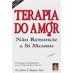 Livro - Terapia do Amor - não Renuncie a Si Mesmo