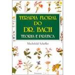 Livro - Terapia Floral do Dr. Bach