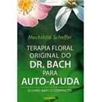 Livro - Terapia Floral Original do Dr. Bach para Auto-ajuda