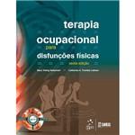 Livro - Terapia Ocupacional para Disfunções Físicas