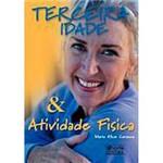 Livro - Terceira Idade & Atividade Física