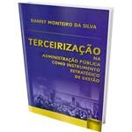 Livro - Terceirização na Administração Pública Como Instrumento Estratégico de Gestão