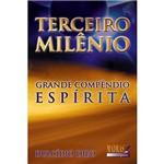Livro - Terceiro Milênio: Grande Compêndio Espírita