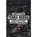 Livro - Terra Negra: o Holocausto Como História e Advertência