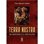 Livro - Terra Nostra: o Mestre e a Iniciação