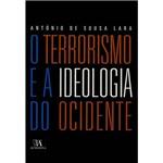 Livro - Terrorismo e a Ideologia do Ocidente, o