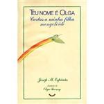 Livro - Teu Nome é Olga: Cartas a Minha Filha Mongolóide