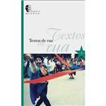 Livro - Textos de Rua - Coleção Espetáculos do Galpão - Vol. 1