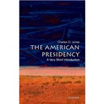 Livro - The American Presidency: a Very Short Introduction