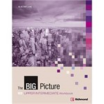 Livro - The Big Picture: B2 + Upper Intermediate Workbook
