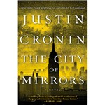 Livro - The City Of Mirrors: a Novel